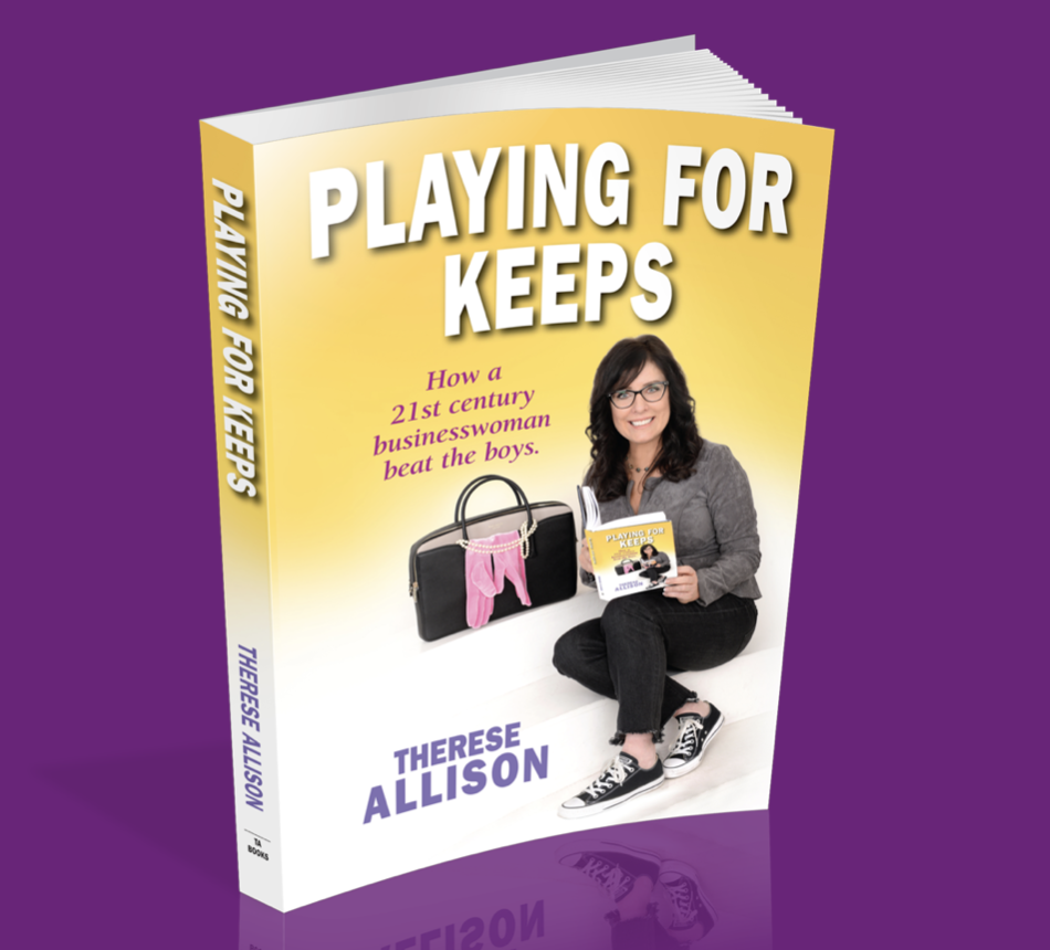 Therese Allison Playing for Keeps in Business Book Self Help