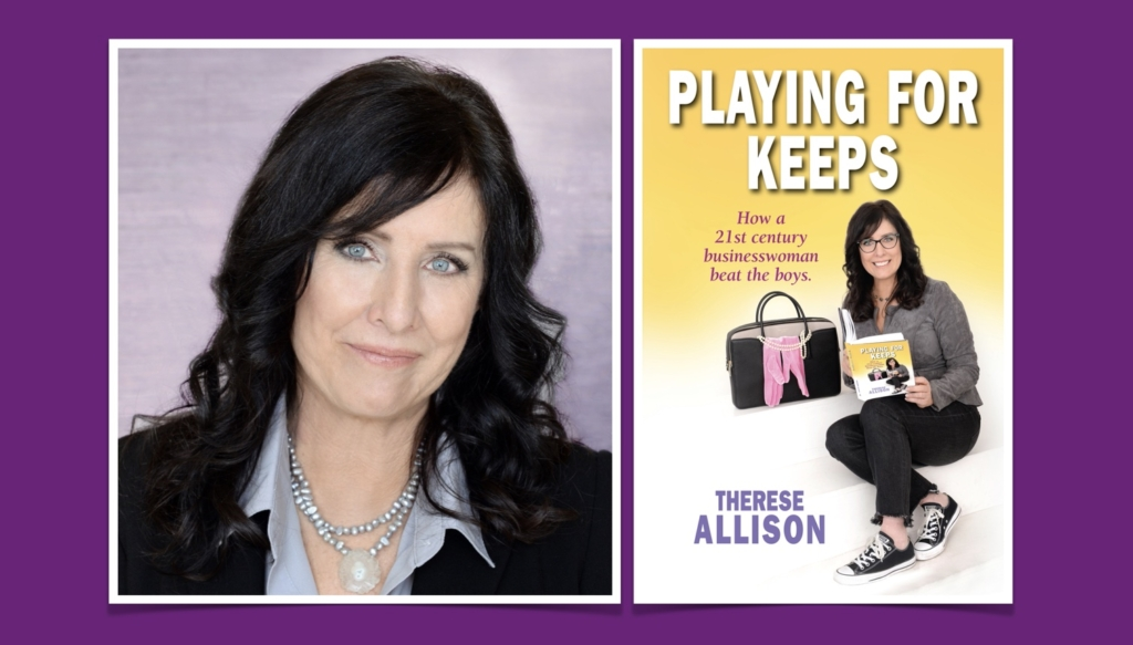Therese Allison Playing for Keeps in Business Tips Book Self Help